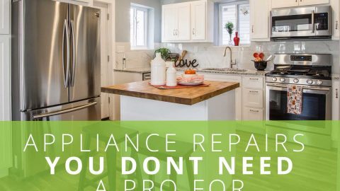 Appliance Repairs You Don't Need a Pro For